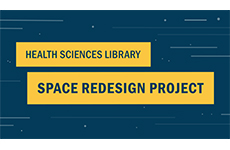 New Study and Partnership Spaces Coming to Health Sciences Library